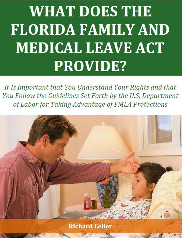 What Does the Florida Family and Medical Leave Act Provide