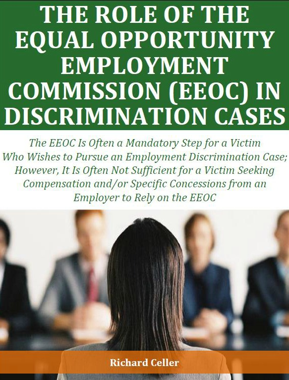 The Role of the Equal Opportunity Employment Commision (EEOC) in Discrimination Cases