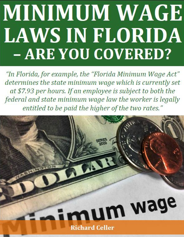 Minimum Wage Law in Florida: Are You Covered?