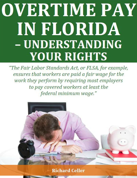 Overtime Pay in Florida: Understanding Your Rights