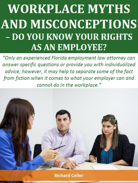Workers Myths and Misconceptions  Do You Know Your Rights As An Employee
