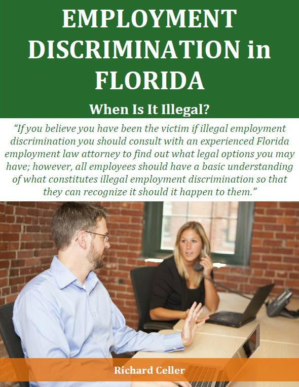 Employment Discrimination in Florida When Is It Illegal