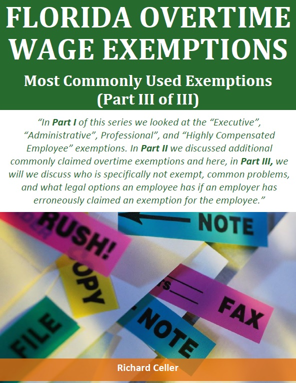 Florida Overtime Wage Exemptions Most Commonly Used